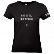 T Shirt Extreme-Tennis Femme Coton Noir Pas de 06 que des 6 0